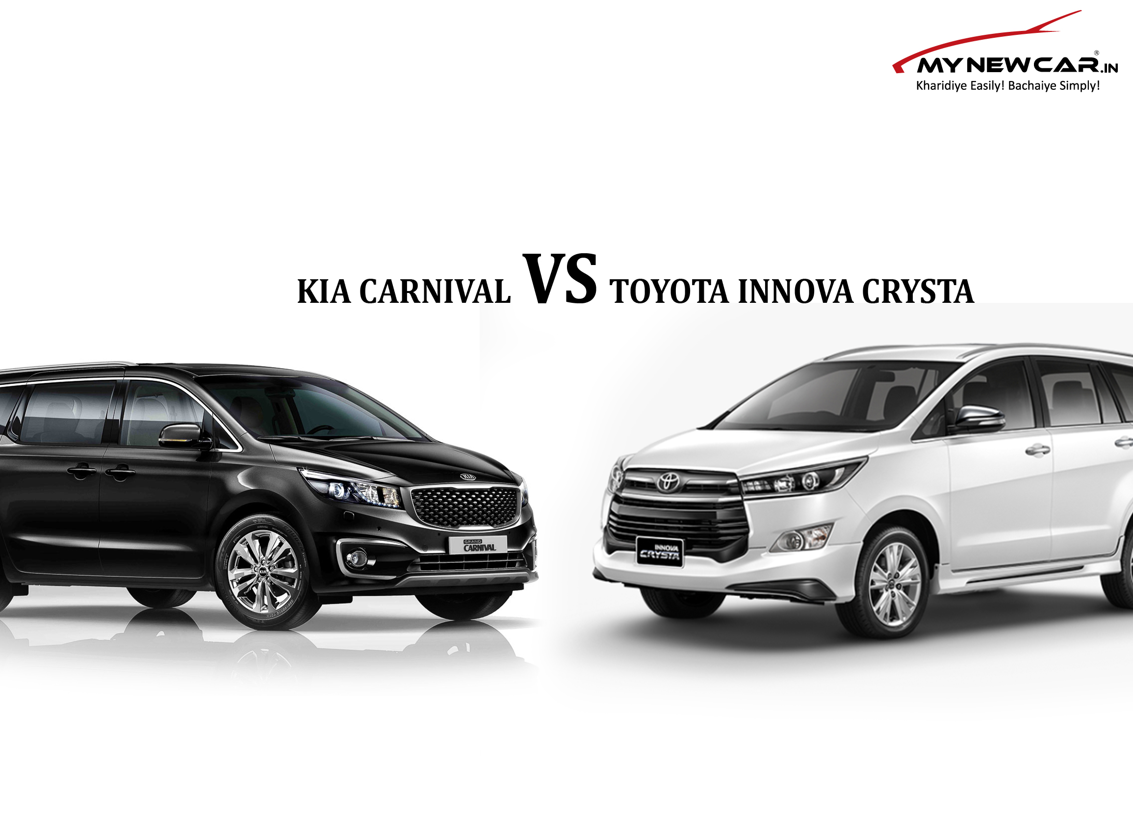 Car Comparison : KIA CARNIVAL VS TOYOTA INNOVA CRYSTA