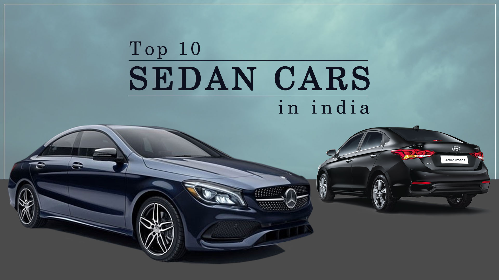 Sedan Cars In India: List of Top 10 Sedan Cars You Should Buy Today