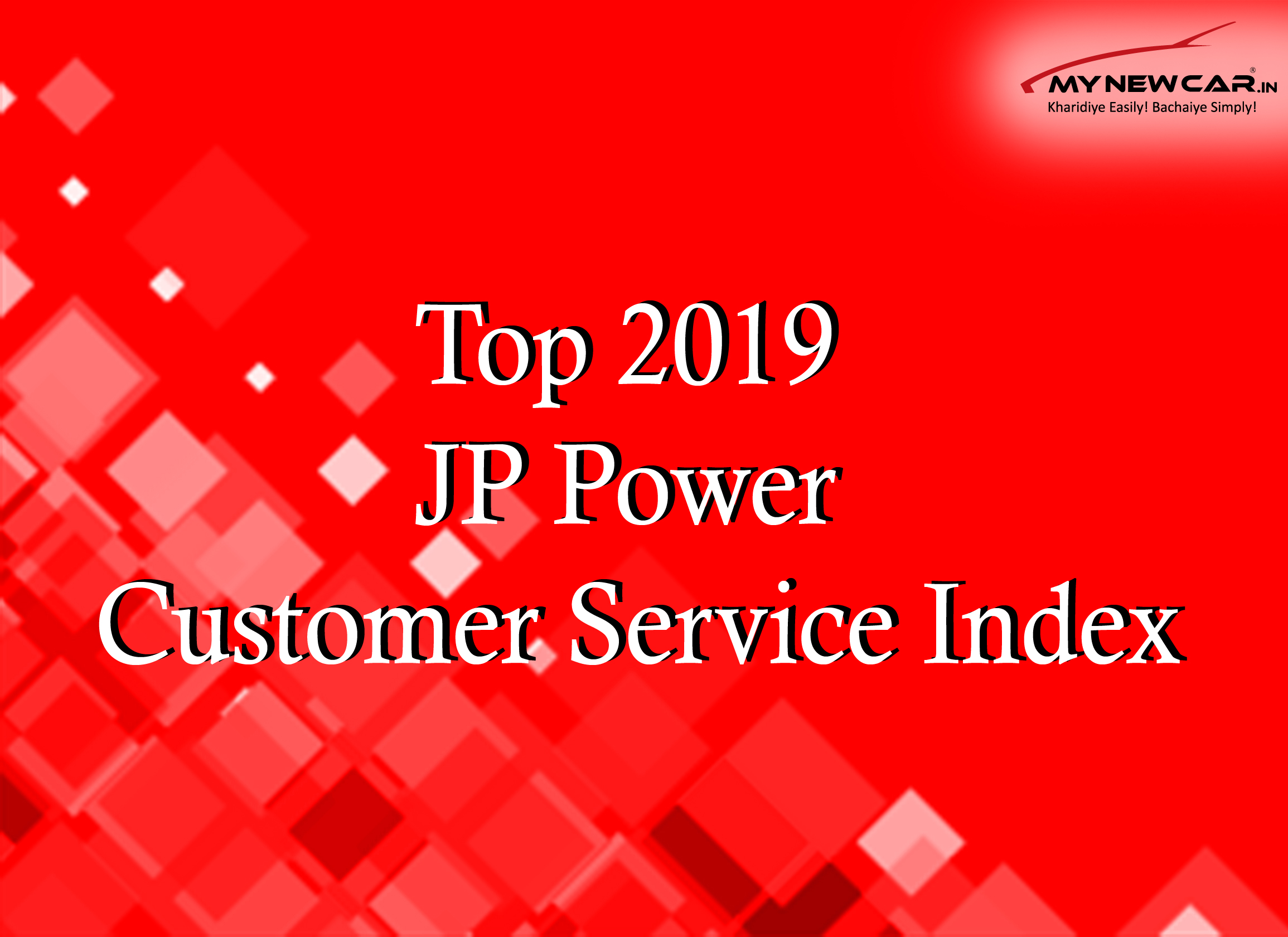 Hyundai, Tata & Mahindra top 2019 JP Power Customer Service Index